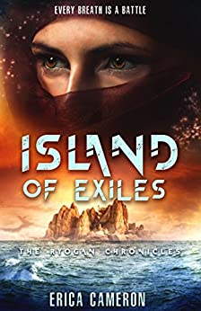 Island of Exiles (The Ryogan Chronicles) by [Cameron, Erica]