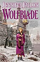 Wolfblade (Wolfblade Trilogy)