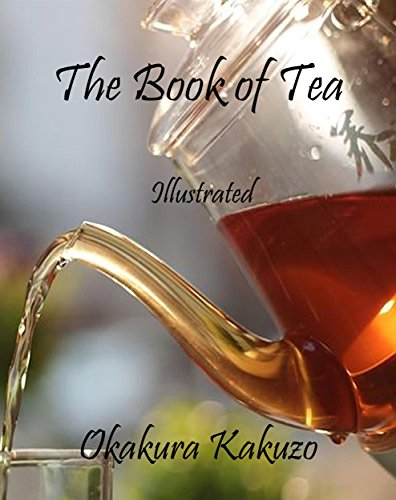 The Book of Tea: Illustrated