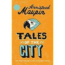 Tales Of The City: Tales of the City 1 (Tales of the City Series)