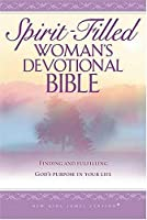 NKJV Spirit-Filled: Woman's Devotional Bible: Finding and Fulfilling God's Purpose in Your Life