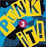 PUNK IT!(3) ユーチューブ 音楽 試聴