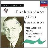 Rachmaninov Plays Rachmaninov--Ampico Recordings (1919-29)