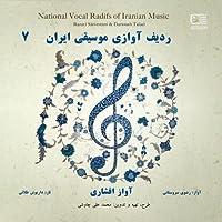 National Vocal Radifs of Iranian Music Vol. 7 (Avaz-e Afshari) by Darioush Talaei Razavi Sarvestani