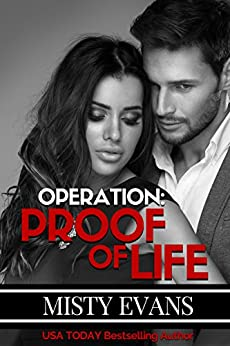 Operation Proof of Life, Super Agent Romantic Suspense Series, Book 3 (Super Agent series) by [Evans, Misty]
