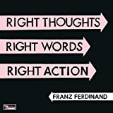 Right Thoughts, Right Words, Right Action (LTD Edition Double Gatefold CD) 画像