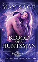 Blood of a Huntsman (After Darkness Falls)