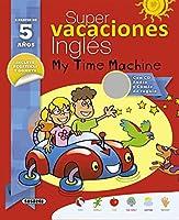 Super vacaciones inglés 5 años: My time machine