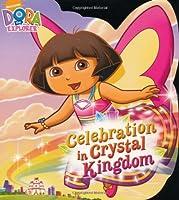 Celebration in Crystal Kingdom (Dora the Explorer)