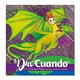 Día de cuándo (Días de asombro nº 3) (Spanish Edition) 画像