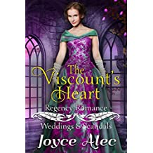 The Viscount's Heart: Regency Romance (Weddings and Scandals)