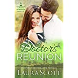A Doctor's Reunion: A Sweet and Emotional Medical Romance (Lifeline Air Rescue)