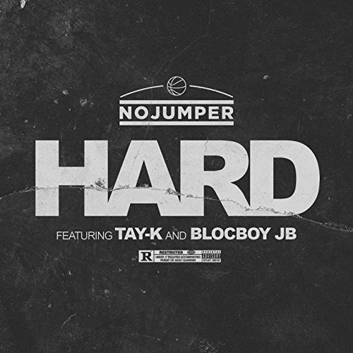 Hard (feat. Tay-K and BlocBoy JB) [Explicit]