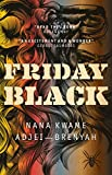 Friday Black: 'an excitement and a wonder' George Saunders (English Edition)