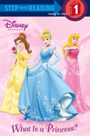 What Is a Princess? (Disney Princess) (Step into Reading)の詳細を見る