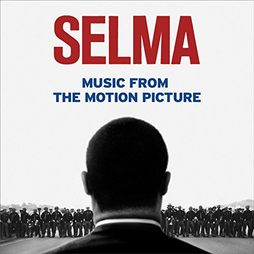 Selma - Music from the Motion Picture