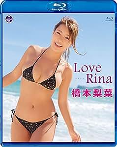 橋本梨菜 LoveRina [Blu-ray]
