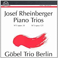 RHEINBERGER: PIANO TRIOS