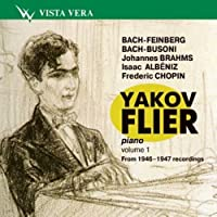 Yakov Flier, piano. From recordings of 1946-1947. Vol. 1
