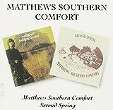 Matthews Southern Comfort / Second Spring