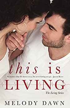 This is Living (The Living Series) by [Dawn, Melody]
