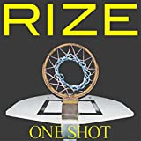 ONE SHOT-RIZE