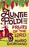 Auntie Poldi and the Fruits of the Lord (Auntie Poldi 2)