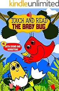 Touch and Read The Baby Bug – An early reader interactive story book with sounds and narration for toddlers and kids aged 3 to 5 years: A learn to read ... sight words (Happy Bird 2) (English Edition)