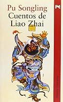 Cuentos de Liao Zhai / Tales of Liao Zhai