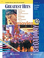 Greatest Hits, Level 1: Recordings, Broadway, Movies (Alfred's Basic Adult Piano Course Series)
