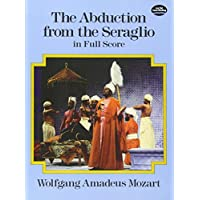 Mozart: The Abduction from the Seraglio in Full Score
