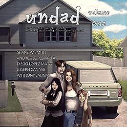 Undad - Volume One by [Smith, Shane W]