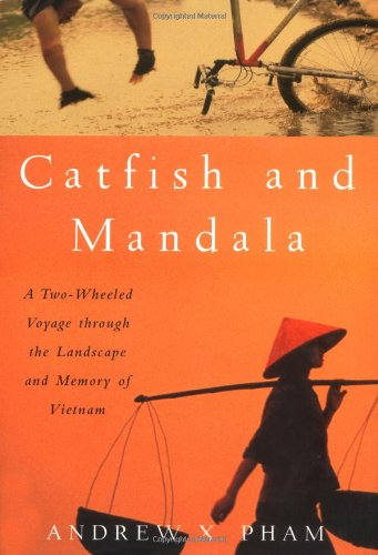 catfish and mandala family Andrew pham, author of catfish and mandala, is on a journey of self-exploration family dysfunction, the illusions of the past, and the inability to move forward and find meaning to life when living between two cultures, are all catalysts' for pham return vietnam contrary to being welcomed with open arms.