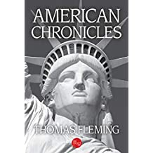 American Chronicles (The Thomas Fleming Library)