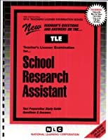 School Research Assistant (Teachers License Examination Series)