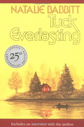 Tuck Everlasting: Includes an Interview With the Author : 25th (Sunburst Books)の詳細を見る