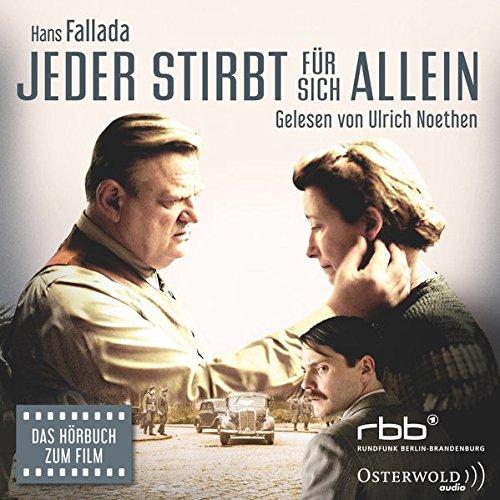 """Jeder stirbt fuer sich allein: Das Hoerbuch zum Film """"Alone in Berlin"""": 8 CDs"""