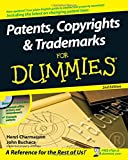 Patents, Copyrights and Trademarks For Dummies (For Dummies Series)
