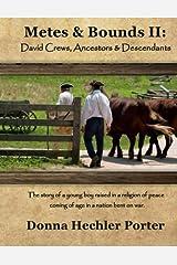 Metes & Bounds II: David Crews, Ancestors & Descendants Paperback