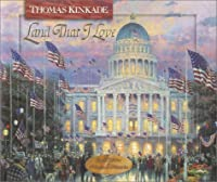 Land That I Love (Thomas Kinkade's Lighted Path Collection)