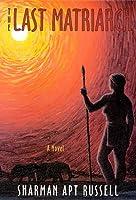 The Last Matriarch: A Novel