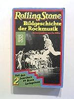 Rolling Stone II. Bildgeschichte der Rockmusik.