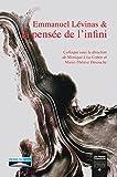 Emmanuel Levinas et la pensée de l'infini