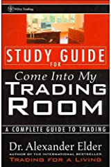 A. Elder's Study Guide for Come Into My Trading Room(Study Guide for Come Into My Trading Room: A Complete Guide to Trading (Paperback))2002 ペーパーバック