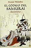 El Codigo Del Samurai / The Samurai Code: Bushido