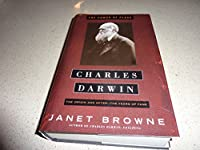 Charles Darwin the Power of Place, Vol II of a Biography