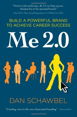 Me 2.0: Build a Powerful Brand to Achieve Career Successの詳細を見る