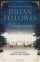 Julian Fellowes's Belgravia