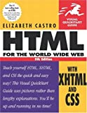 HTML for the World Wide Web with XHTML and CSS: Visual QuickStart Guide (5th Edition)