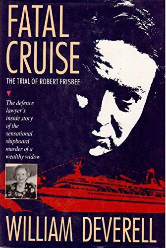 Download Fatal Cruise: The Trial of Robert Frisbee 0771026633